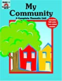 Norris, Jill: My Community: A Complete Thematic Unit
