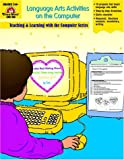 Reum, Debby: Language Arts Activities Using the World Wide Web: Grade 4-6+