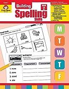 Building Spelling Skills, Grade 2 by…
