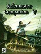 Rolemaster Companion V by Iron Crown…
