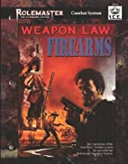 Weapons Law by B. Mohney
