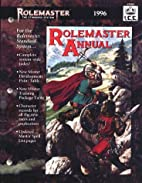 Rolemaster Annual 1996 (#5505) by John…