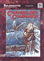Channeling Companion by Cory Magel