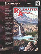 Rolemaster Annual 1997 (Rolemaster Standard…
