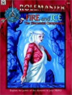 Fire & Ice: The Elemental Companion by…
