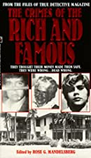 The Crimes of the Rich and Famous by…
