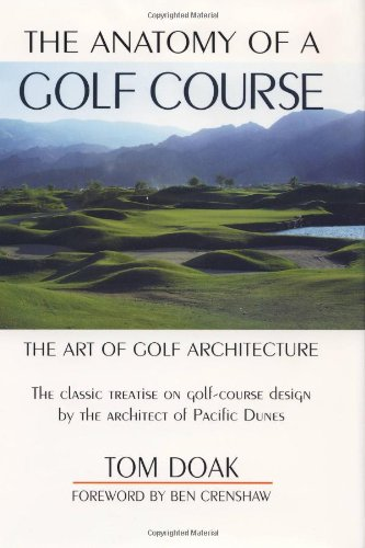 the-anatomy-of-a-golf-course-the-art-of-golf-architecture