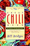 Bridges, Bill: The Great Chili Book