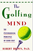 The Golfing Mind: The Psychological…