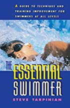 The Essential Swimmer (Essential) by Steve&hellip;