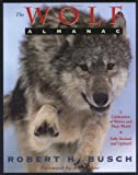 Busch, Robert H.: The Wolf Almanac