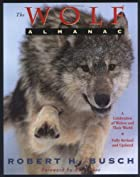 The Wolf Almanac by Robert H. Busch
