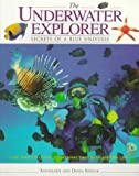 Kohler, Annemarie: The Underwater Explorer: Secrets of a Blue Universe