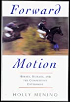 Forward Motion: World-Class Riders and the…