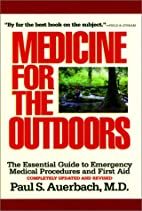 Medicine for the outdoors : the essential…