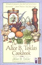 The Alice B. Toklas cookbook by Alice B.…