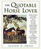 Price, Steven D.: The Quotable Horse Lover