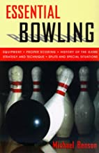 Essential Bowling by Michael Benson