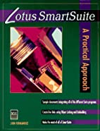 Lotus Smartsuite: A Practical Approach by…