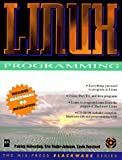 Volkerding, Patrick: LINUX Programming (Mis Press Slackware Series)