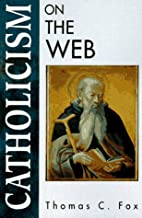Catholicism on the Web (On the Web Series)…