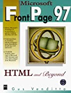Microsoft Frontpage 97: Html and Beyond by…