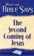 What the Bible Says the Second Coming of…