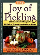 The Joy of Pickling: 200 Flavor-Packed…