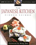 Beitchman Shimbo: The Japanese Kitchen: 250 Recipes in a Traditional Spirit