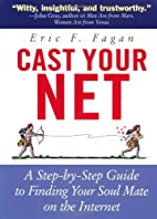 Cast Your Net: A Step-by-Step Guide to…