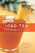 Iced Tea by Fred Thompson