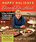 Happy Holidays from the Diva of Do-Ahead: A…