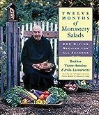 Twelve Months of Monastery Salads: 200…