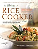 Hensperger, Beth: The Ultimate Rice Cooker Cookbook - Rev: 250 No-Fail Recipes for Pilafs, Risottos, Polenta, Chilis, Soups, Porridges, Puddings, and More, fro