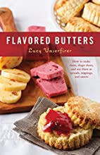 Flavored Butters: How to Make Them, Shape…