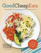 Good Cheap Eats: Everyday Dinners and…