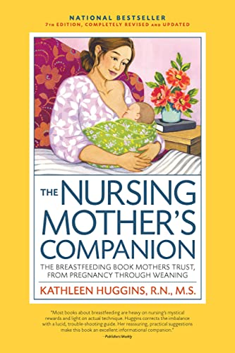 the-nursing-mothers-companion-7th-edition-with-new-illustrations-the-breastfeeding-book-mothers-trust-from-pregnancy-through-weaning