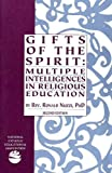 Nuzzi, Ronald: Gifts of the Spirit