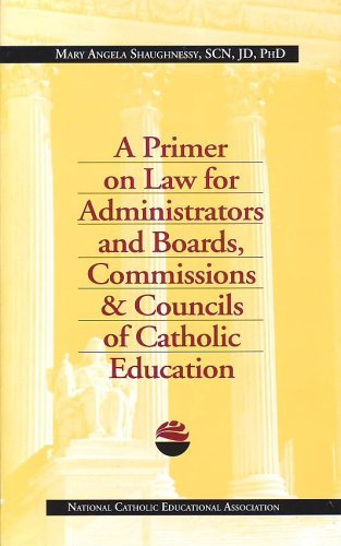 primer-on-law-for-administrators-and-boards-commissions-councils-of-catholic-education