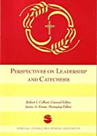 Perspectives on Leadership and Catechesis by…
