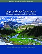 Large Landscape Conservation: A Strategic…