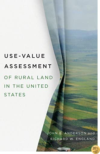 Use-Value Assessment of Rural Land in the United States