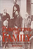 Dixon, Chris: Perfecting the Family: Antislavery Marriages in Nineteenth-Century America