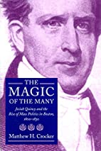 The Magic of the Many: Josiah Quincy and the…