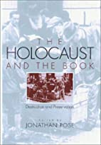 The Holocaust and the Book: Destruction and…