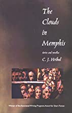 The clouds in Memphis : stories and novellas…