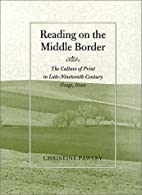 Reading on the Middle Border: The Culture of…