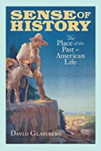 Sense of History: The Place of the Past in…