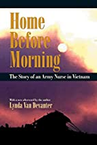Home Before Morning: The Story of an Army…