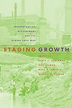 Staging Growth: Modernization, Development,…